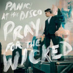 Panic! At The Disco: Pray for the Wicked Tour
